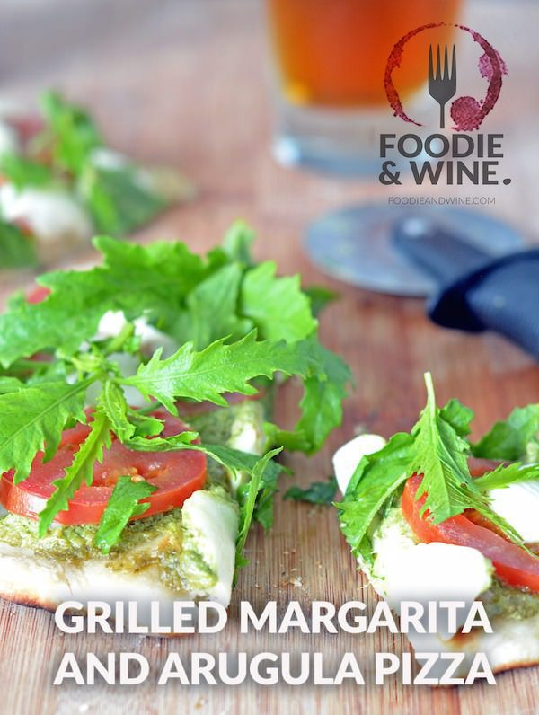 Grilled Margarita and Arugula Pizza from FoodieandWine.com