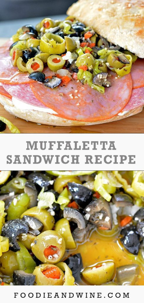 Pinterest pin showing a close up of a muffaletta sandwich. The bottom photo is a close up of an olive salad.