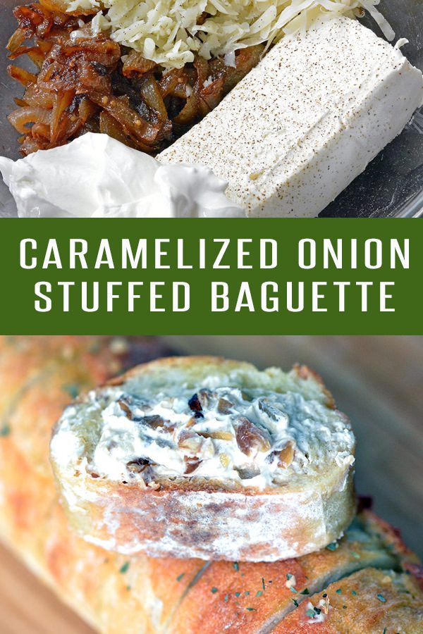 French Baguette Stuffed with Caramelized Onions and 3 Cheeses! This hot appetizer is perfect for your Superbowl party! Click to find more dip recipes!