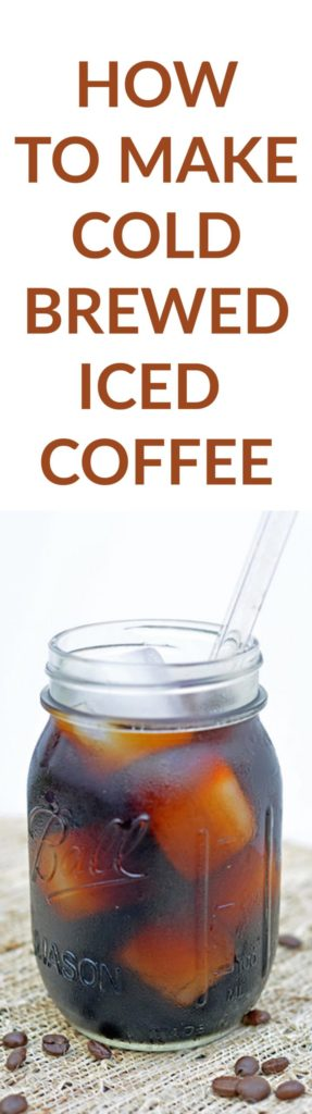 Easy Steps to make Cold Brewed Iced Coffee Like Your Find at Starbucks! This coffee recipe is perfect for Spring! Find more drink recipes at FoodieandWine.com