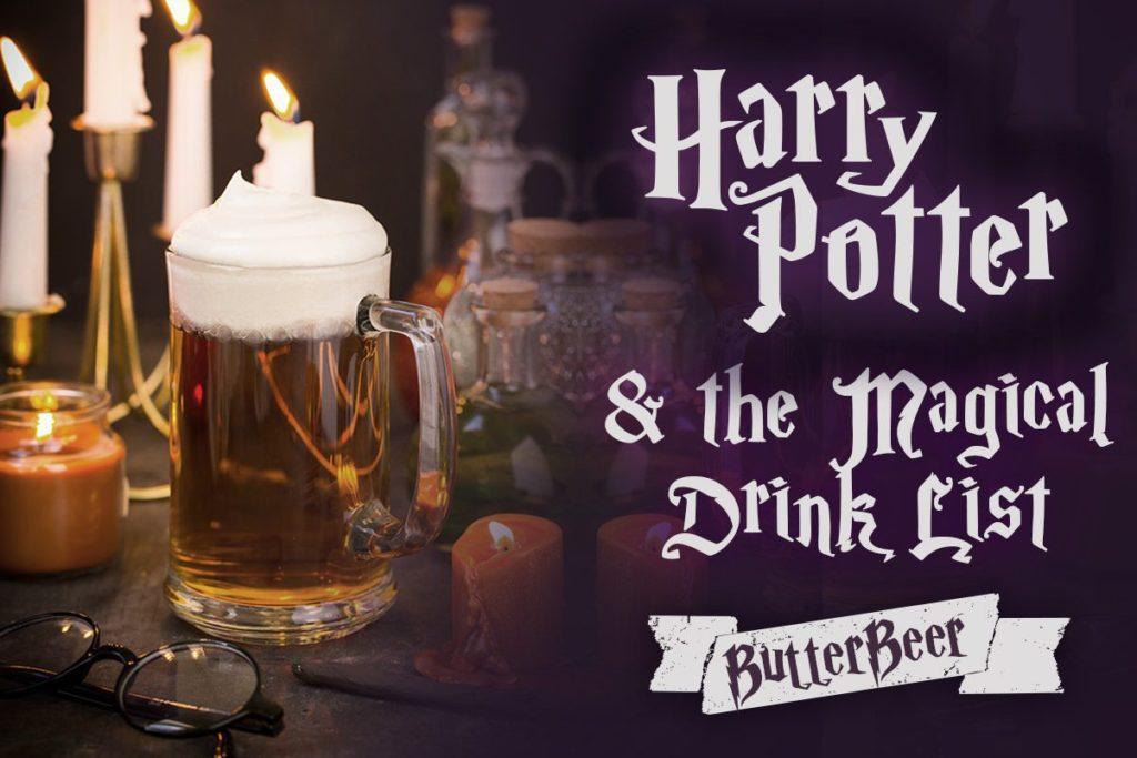Conjure A Magical Beverage Like Your Favorite Harry Potter Character