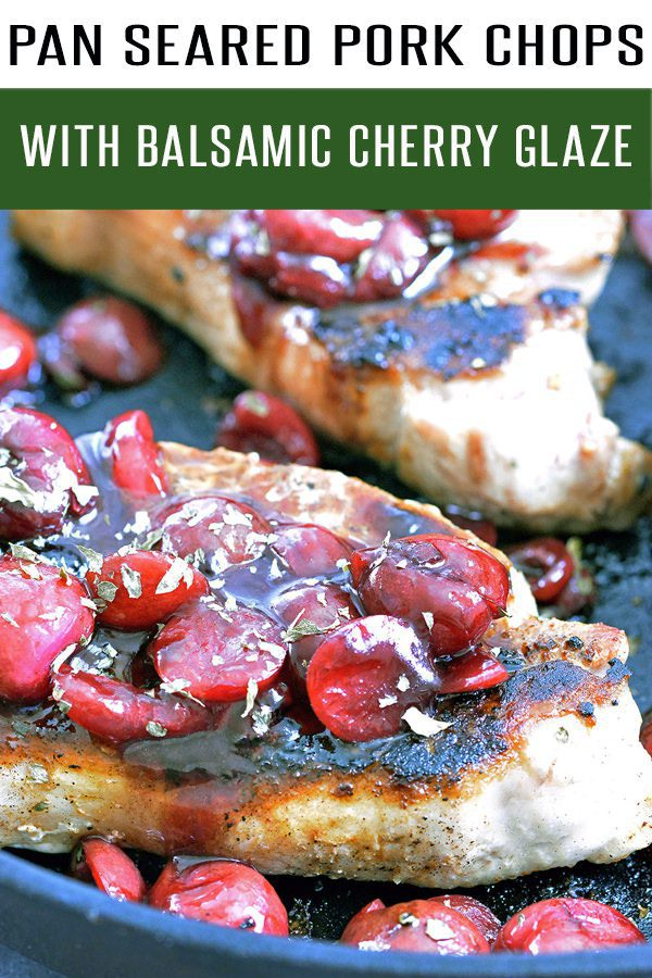Boneless Pork Chops Smothered in Balsamic Cherry Sauce. Loaded with cherries, thyme and flavor. Healthy Pork Chop Recipes ready in under 30 minutes! Pork Recipes the whole family will enjoy! #porkrecipes #30minutemeals #cherryrecipes #dinnerrecipes #healthyrecipes