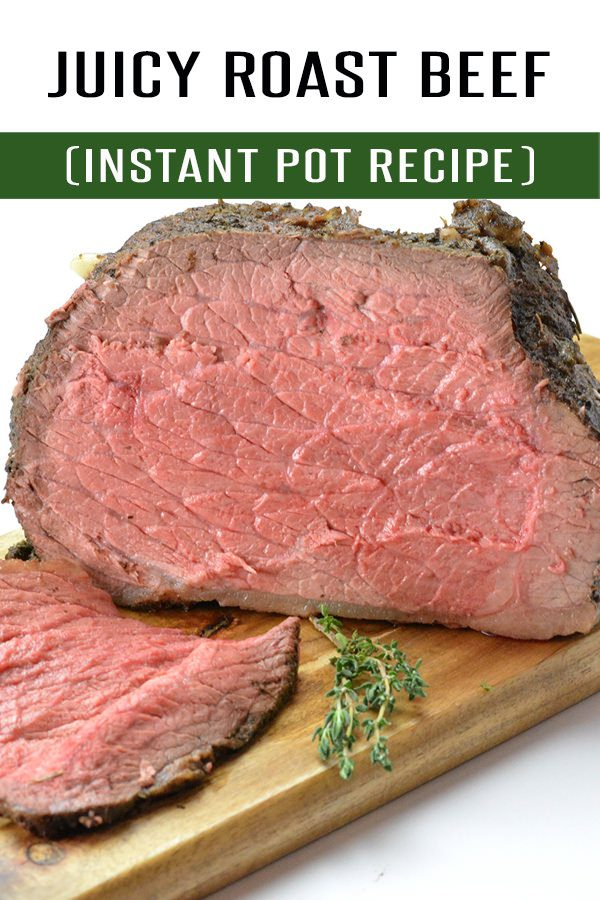 Juicy Roast Beef Recipe you can make in the Instant Pot or Oven! Loaded with flavor and spices, this Roast Beef Recipe is the perfect beef recipe for your holiday dinner. #beef #dinner #roastbeef #thanksgiving #christmas