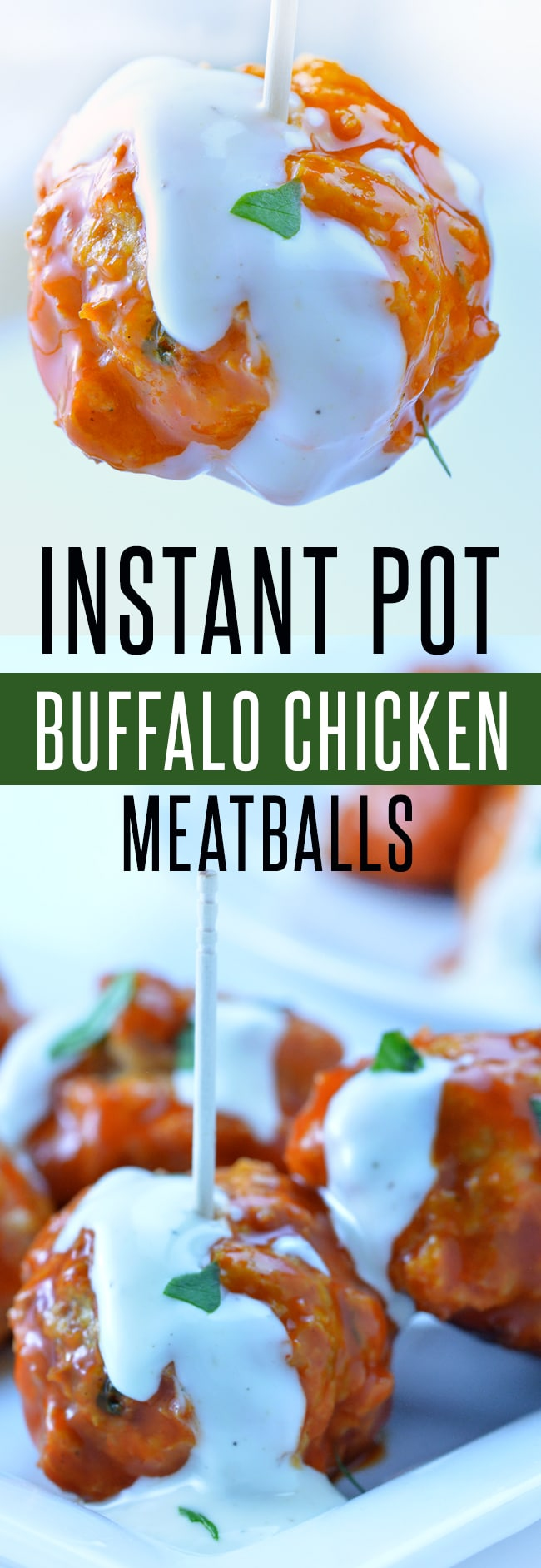 Easy Buffalo Chicken Meatballs made in the oven, slow cooker or Instant Pot. Ready in as little as 20 minutes! Perfect game day appetizer or low calorie meal. | foodieandwine.com #appetizer #chicken #meatballs #heathlyrecipe #30minutemeals #instantpot #instantpotrecipes