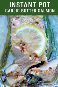 Instant Pot Salmon and Asparagus Recipe loaded with garlic, butter and flavor. Only 4 minutes of cook time! This Salmon Recipe also be prepared in the oven. Click to view the recipe | foodieandwine.com #dinnerrecipe #10minutemeals #healthy #weightwatchers #healthyrecipes #salmonrecipes