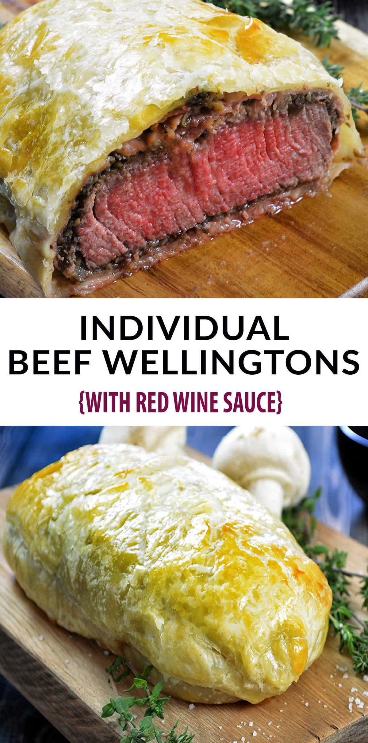 Beef Wellington Recipe - just like Gordon Ramsey's Beef Wellington. Decadent and tender filet mignon, topped with a rich mushroom duxelles, delicate prosciutto and wrapped in a golden, buttery puff pastry. Individual Beef Wellington is the perfect Valentine's Day meal.#valentinesdayfood #valentinesdayideas #valentinesdaydinner #filetmignon #beefrecipes #beeftenderloinrecipes #puffpastryrecipes #dinnerrecipes #redwinerecipes #beefwellington #beefwellingtonrecipe #beefwellingtongordeonramsey #beefwellingtoneasy #beefwellingtonsauce