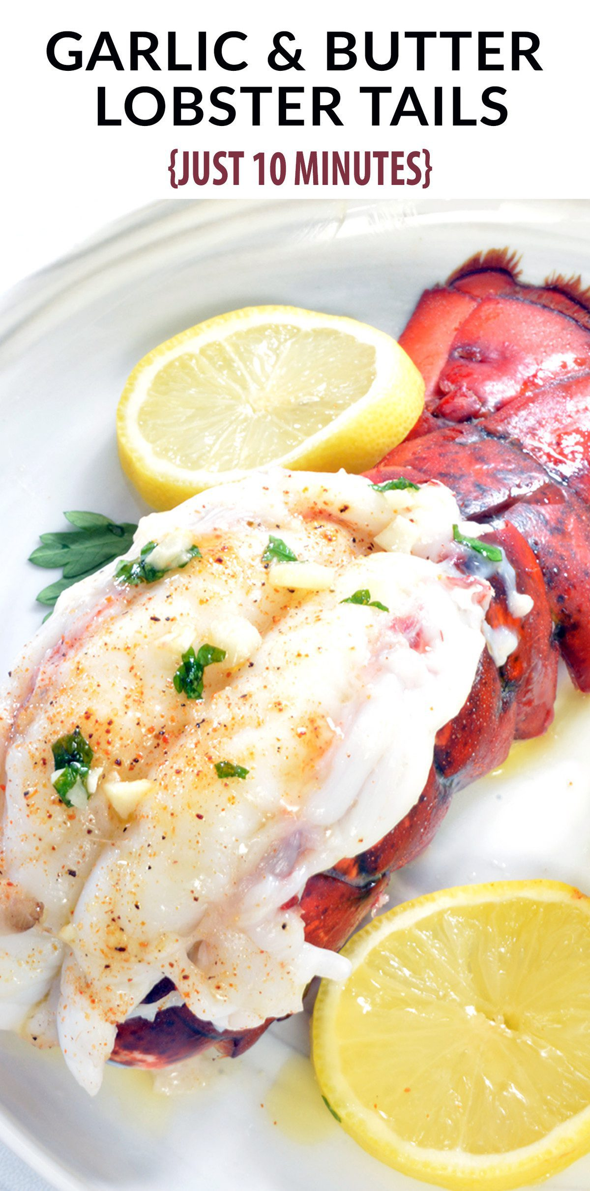 Decadent 10-Minute Garlic Butter Baked Lobster Tails Recipe! Buttery lobster drenched in a buttery garlic sauce. Perfect Valentine's Day Dinner idea at half the price. #valentinesday #valentinesdaydinner #valentinesdayrecipe #lobster #lobsterrecipes #garlicbutterrecipes #holidayrecipes #10minuterecipes #10minutedinner #fancydinnerrecipes