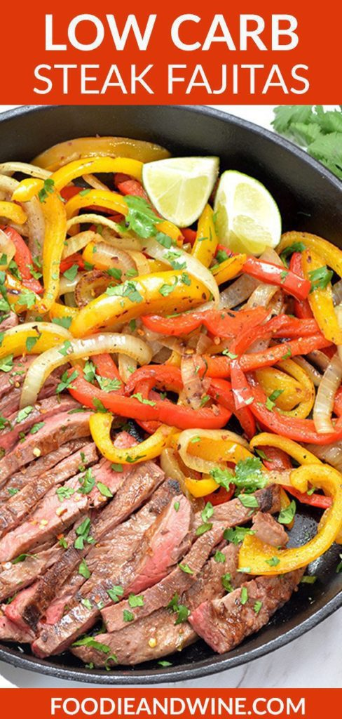 Pin showing Steak Fajitas and onions and peppers in a black cast iron pan