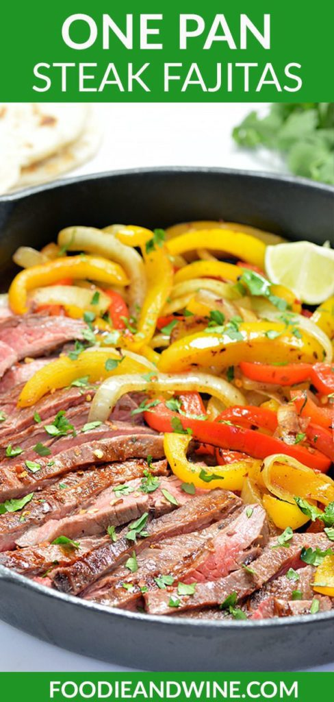 Pinterest pin showing Steak Fajitas and onions and peppers in a black cast iron pan