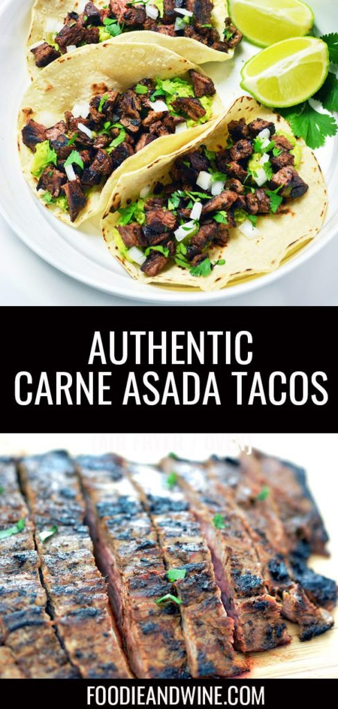 Pinterest pin showing 3 fully loaded carne asada tacos on a white plate. Also shows an up-close photo of the grilled carne asada meat.