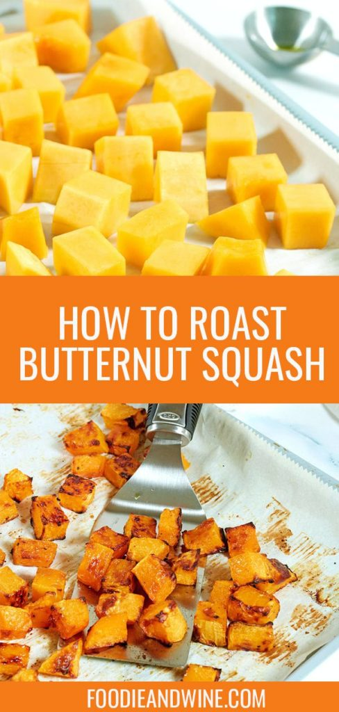 Pinterest pin of unroasted and soasted butternut squash on a silver cookie sheet with silver servingware.