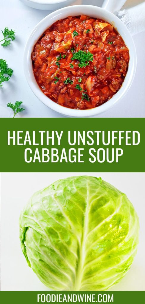 Pinterest pin showing two white bowls full of red unstuffed cabbage soup topped with green parsley. Also includes a photo of a head of green cabbage.