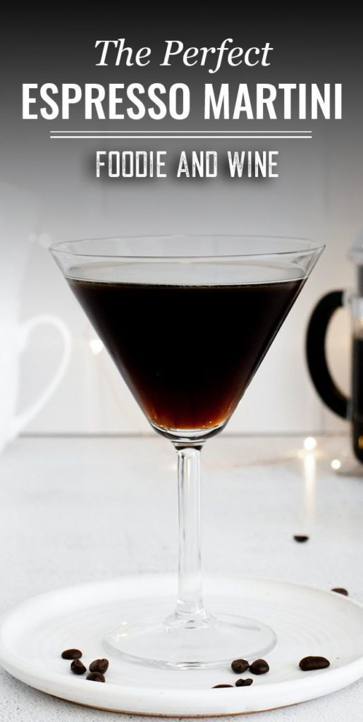 Pinterest pin showing a martini glass filled with an espresso martini. Glass is sitting on a white plate with coffee beans.