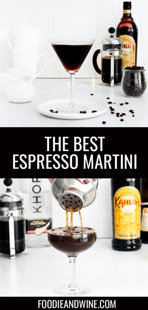 Pinterest pin showing a martini glass filled with an espresso martini. Glass is sitting on a white plate with coffee beans. Bottom photo is of the martini being poured into a martini glass.