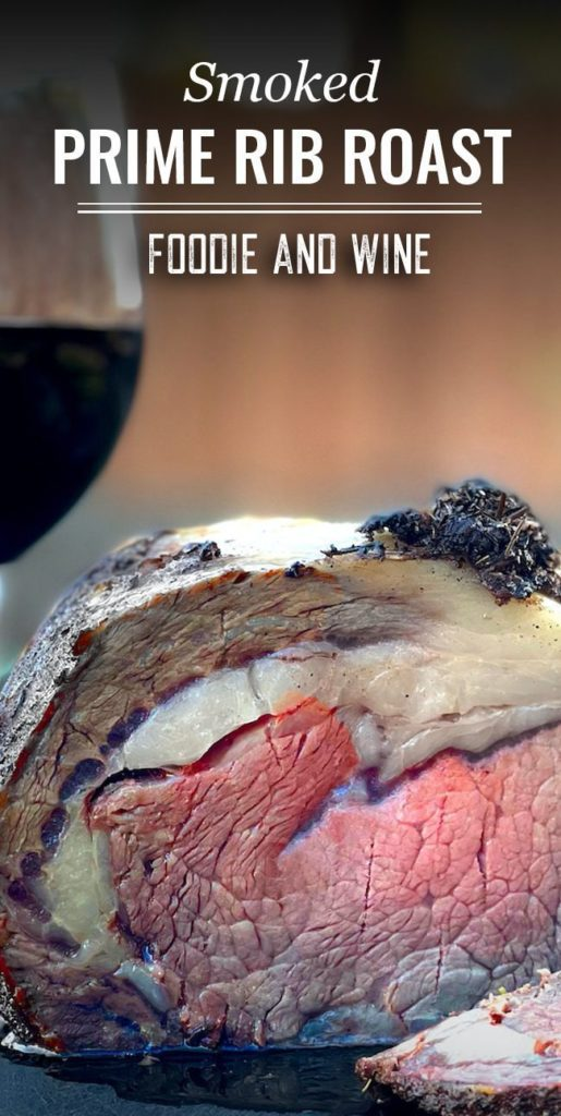 Pinterest pin showing a smoked prime rib cut into and a glass of red wine.