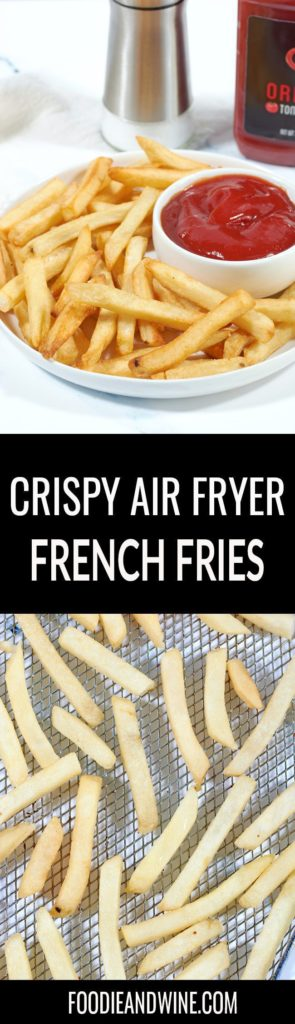 Pinterest pin of a white Plate of air fried french fries with a white bowl of ketchup on the side. Bottom photo shows frozen uncooked french fries on silver baking tray.