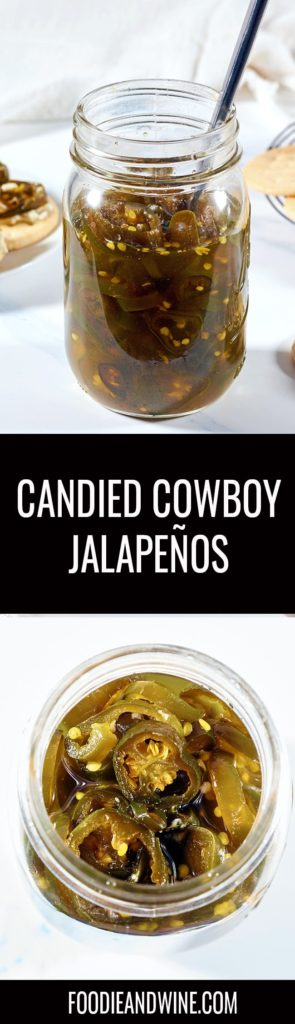 Pinterest pin showing a mason jar full of cowboy candy and a top down view of the inside of the mason jar.