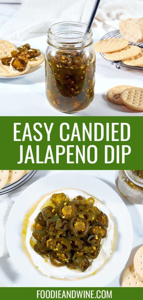 Pinterest pin showing a mason jar full of cowboy candy surrounded by crackers and a top down picture of the candied jalapenos over cream cheese.