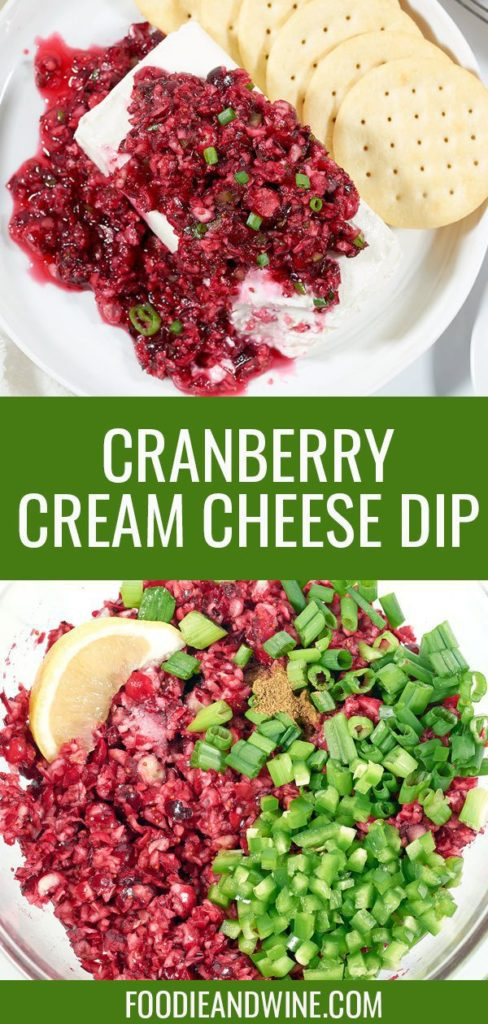 Pinterest pin showing cranberry jalapeno dip over a block of cream cheese. Also shows the ingredients separated out in clear bowl.