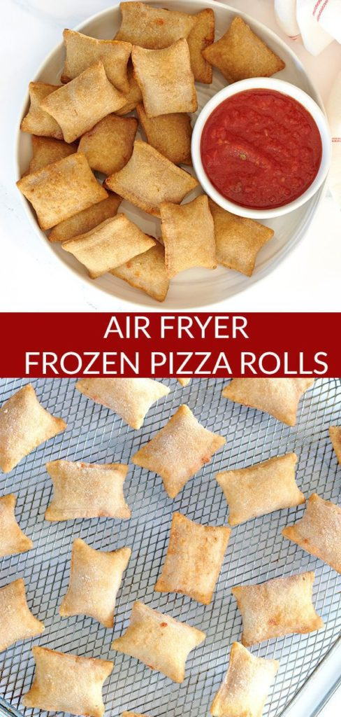 Pinterest pin showing Air Fryer Pizza Rolls on a white plate with a bowl of marinara sauce. The air fryer basket is in the background. The bottom photo shows uncooked pizza rolls on a silver air fryer cooking sheet.