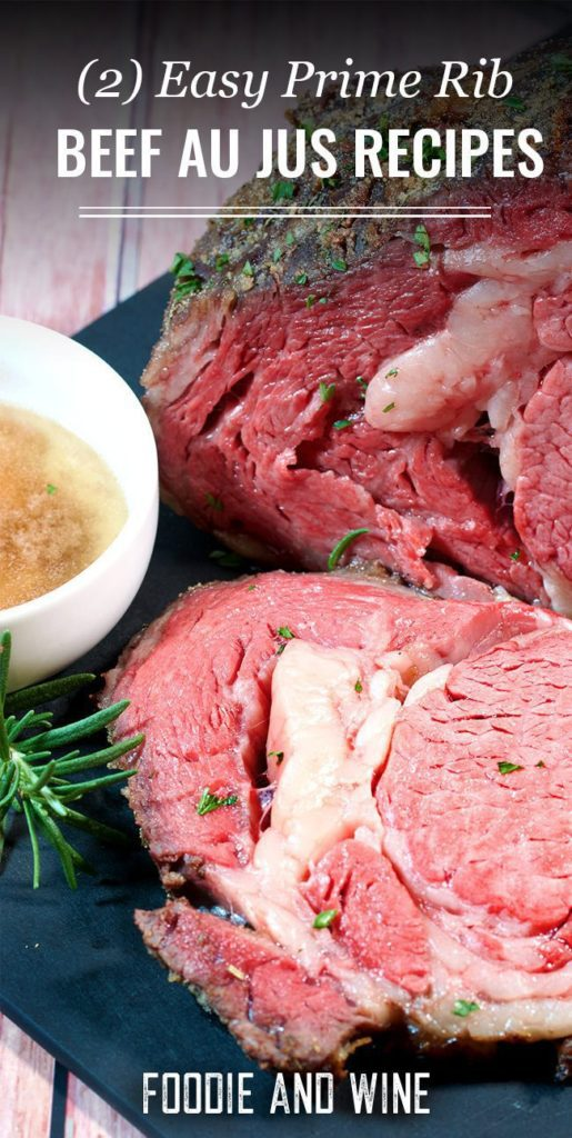 Pinterest pin showing a close up picture of a rare prime rib with au jus next to it in a white bowl.